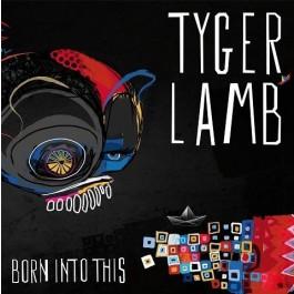 Tyger Lamb Born Into This CD