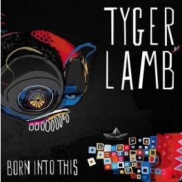 Tyger Lamb Born Into This LP