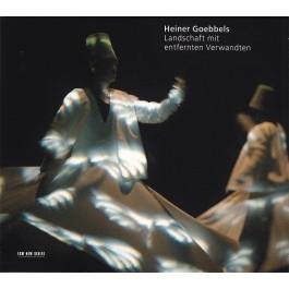 Heiner Goebbels Landschaft Mit Entfernten Verw CD