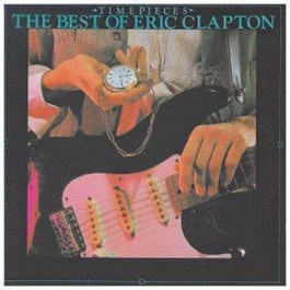 Eric Clapton Timepieces 2 The Best Of CD