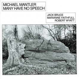 Michael Mantler Many Have No Speech CD