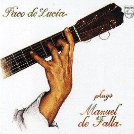 Paco De Lucia Plays Manuel De Falla CD