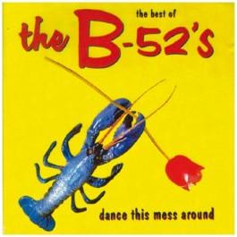 B-52s The Best Of B-52s - Dance This Mess Around CD