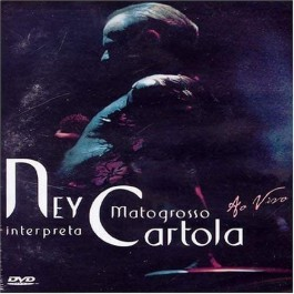 Ney Matogrosso Interpreta Cartola DVD