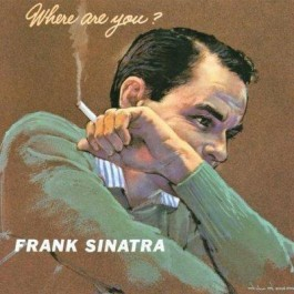 Frank Sinatra Where Are You CD