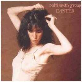 Patti Smith Group Easter CD