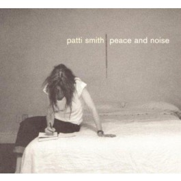 Patti Smith Peace & Noise CD