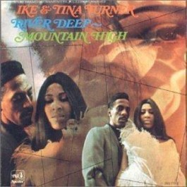 Ike & Tina Turner River Deep - Mountain High CD