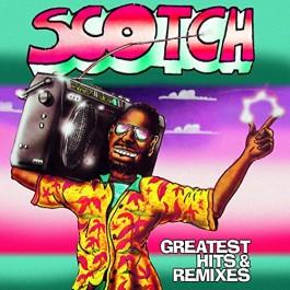 Scotch Greatest Hits & Remixes LP