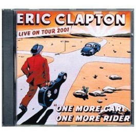 Eric Clapton One More Car, One More Rider-Live 2001 CD