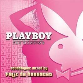 Various Artists Playboy The Masion SoundtrackMixed By Felix Da Housecat CD
