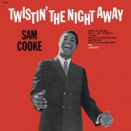 Sam Cooke Twistin The Night Away LP
