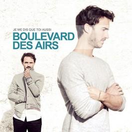 Boulevard Des Airs Je Me Dis Ue Toi Aussi CD