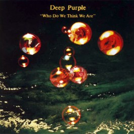 Deep Purple Who Do We Think We Are LP