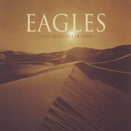 Eagles Long Road Out Of Eden CD2