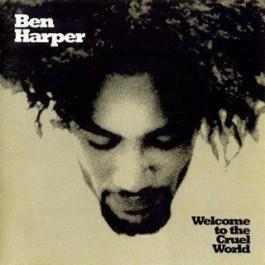 Ben Harper Welcome To The Cruel World LP