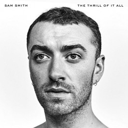 Sam Smith Thrill Of It All CD