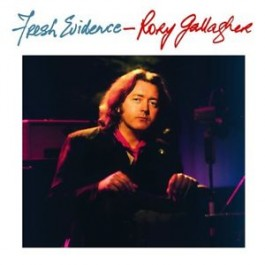Rory Gallagher Fresh Evidence 2018 Remaster 180Gr LP