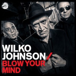 Wilko Johnson Blow Your Mind LP