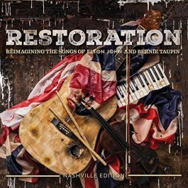 Various Artists Restoration Reimagining The Songs Of Elton John & Bernie Taupin CD