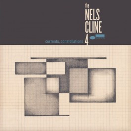 Nels Cline 4 Currents, Constellations LP
