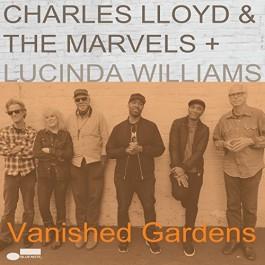 Charlea Lloyd & The Marvels & Lucinda Williams Vanished Gardens LP2