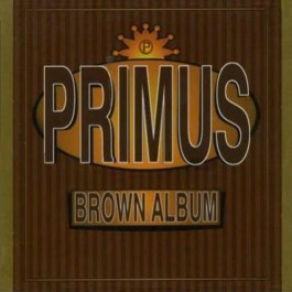 Primus Brown Album CD