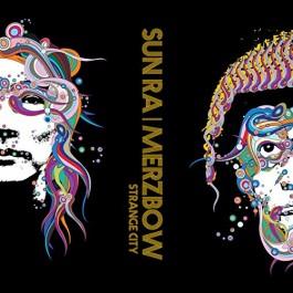 Sun Ra & Merzbow Strange City LP