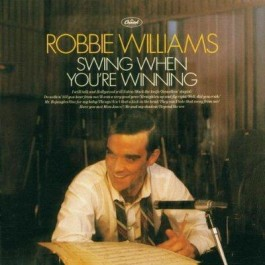 Robbie Williams Swing When Youre Winning CD