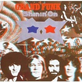 Grand Funk Railroad Shinin On CD