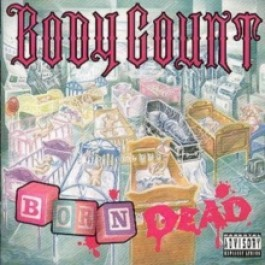 Body Count Born Dead CD