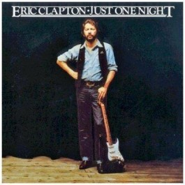 Eric Clapton Just One Night Remasters CD2