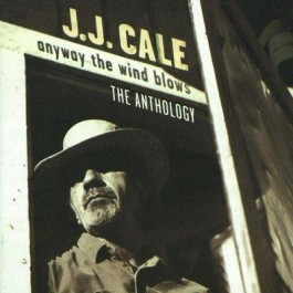 Jj Cale Anyway The Wind Blows Antholo CD2