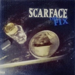 Scarface The Fix LP2