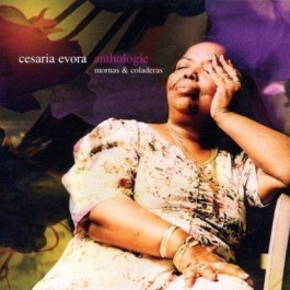 Cesaria Evora Anthologie - Mornas & Coladeras CD2