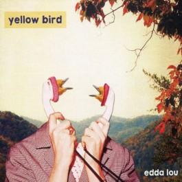 Edda Lou Yellow Bird CD