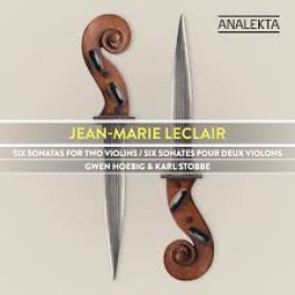 Gwen Hoebig Karl Stobbe Jean-Marie Leclair Six Sonatas For Two Violins CD