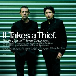 Thievery Corporation It Takes A Thief The Very Best Of CD