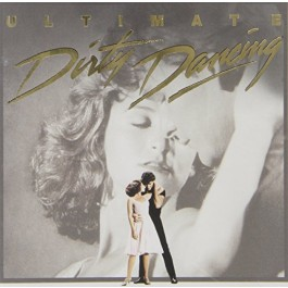 Soundtrack Dirty Dancing The Ultimate Collection CD