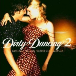Soundtrack Dirty Dancing 2 CD
