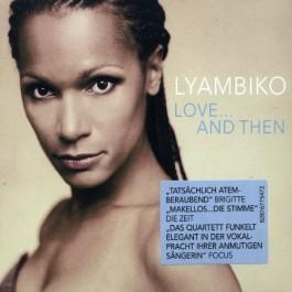 Lyambiko Love & Then CD