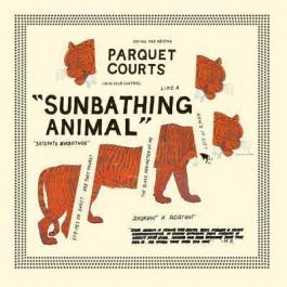 Parquet Courts Sunbathing Animal CD