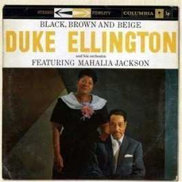 Duke Ellington Black, Brown & Beige CD