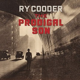 Ry Cooder Prodigal Son CD