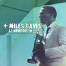 Miles Davis At Newport 1955-1975 Bootleg Series Vol. 4 CD4