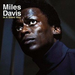 Miles Davis In A Silent Way 180Gr LP