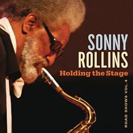 Sonny Rollins Holding The Stage Road Shows Vol.4 CD