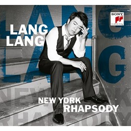 Lang Lang New York Rhapsody Live From Lincoln Center CD