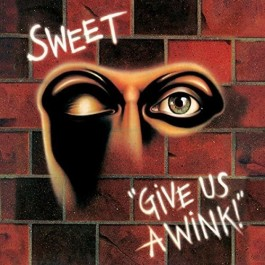 Sweet Give Us A Wink LP