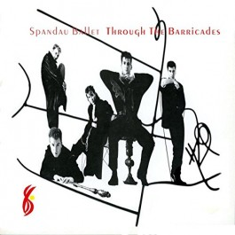 Spandau Ballet Through The Barricades LP